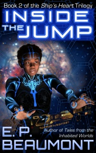 Inside the Jump (Book 2 of the Ship's Heart Trilogy)