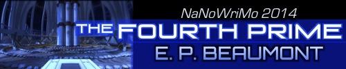 2014-10-05 4thPrime - NaNo2014
